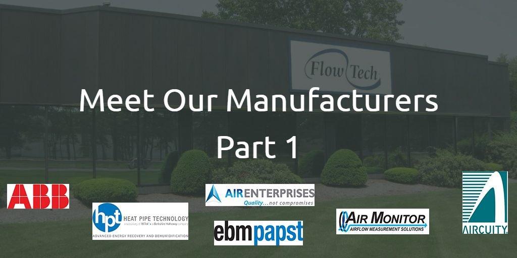 Meet Our Hvac Manufacturers Part 1 Flow Tech Inc